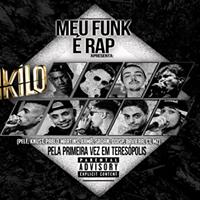 Meu Funk  Rap  1Kilo  Terespolis-RJ
