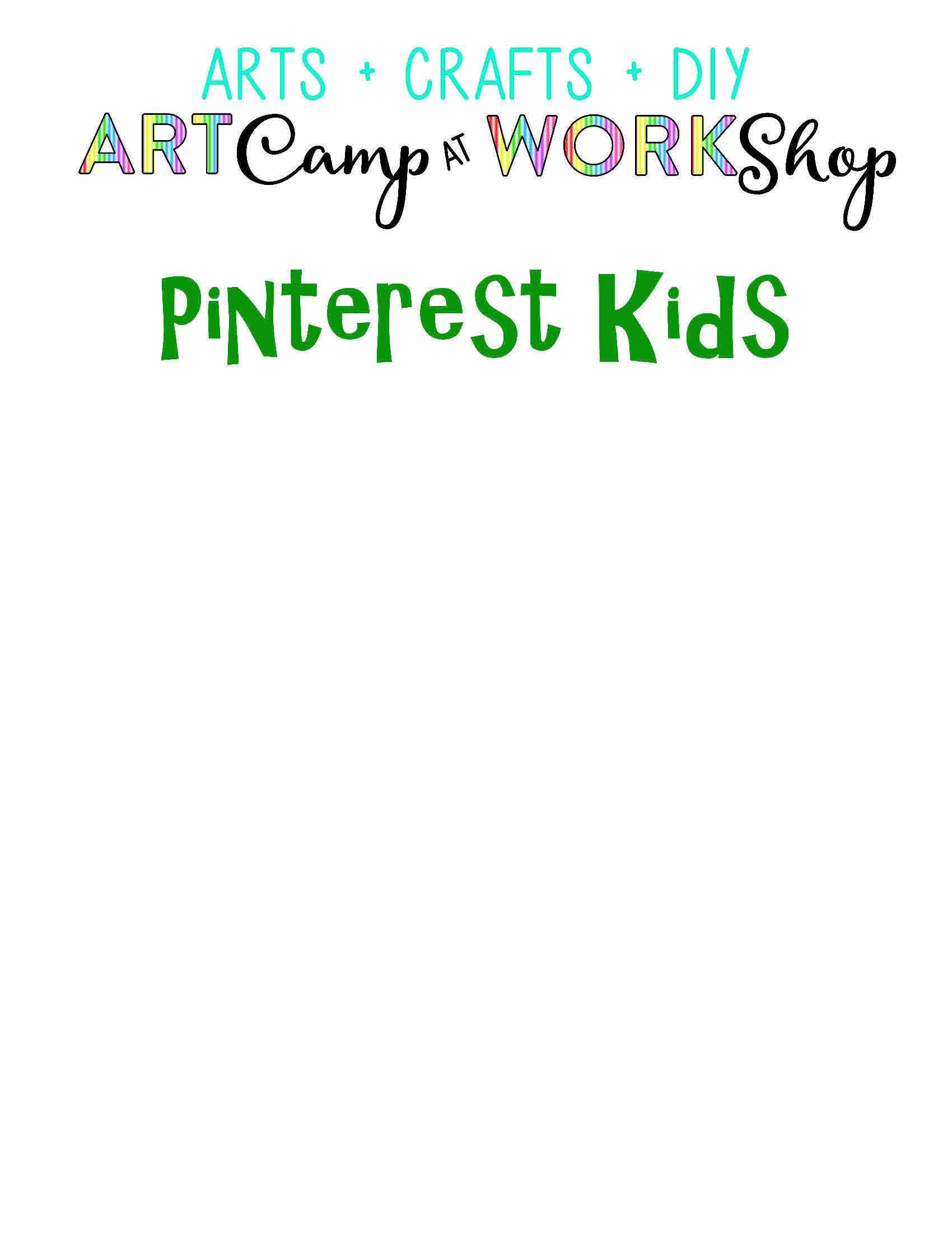 Pinterest Kids Summer Camp At Workshop Shelby Shelby