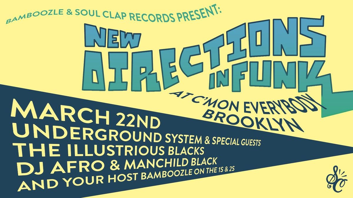 Underground System The Illustrious Blacks  DJ Afro & Manchildblack