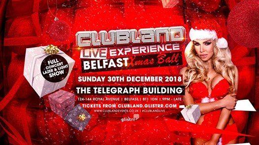 Clubland Live Experience Belfast Xmas Ball
