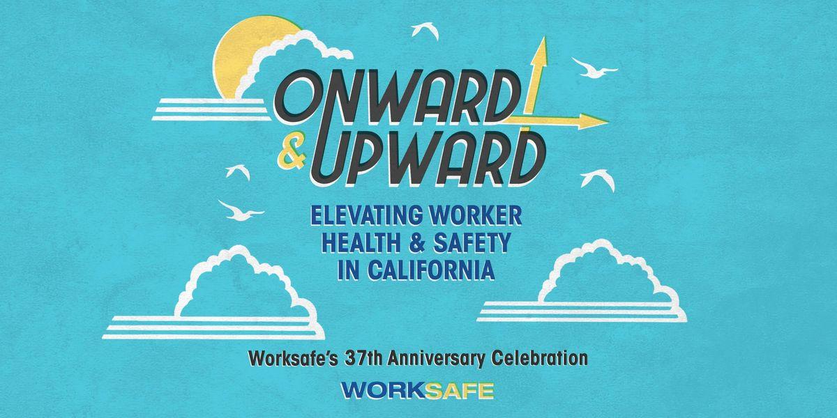 Onward & Upward Elevating Worker Health & Safety in California