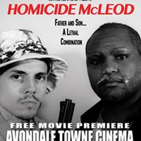 Homicide McLEOD MOVIE Premiere