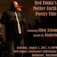 Red Emmas Mother Earth Poetry Vibe--featuring Elliot Axiom