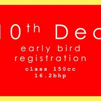 6th GKDC Early Bird Registrations Class 150cc