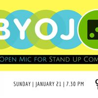 BYOJ 3 Stand Up Comedy Open Mic