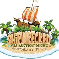 Auction Night - Shipwrecked 2018 VBS