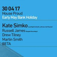 House Proud presents Kate Simko - Early May Bank Holiday