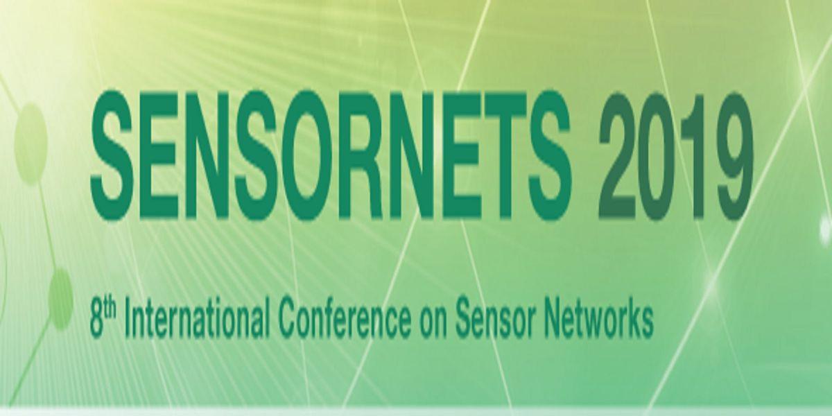 SENSORNETS 2019 - 8th Internatl Conference on Sensor Networks (ins) AS