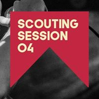Scouting Session 04