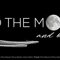 Theatre  To The Moon and Back regie Adrian Balint