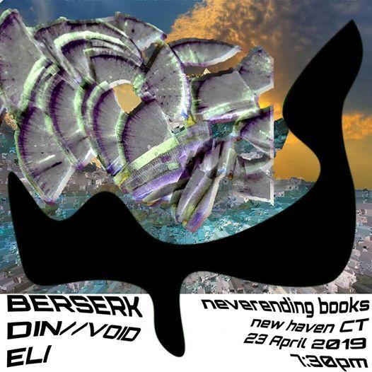 Berserk, Din//Void, Eli at Neverending Books   New Haven