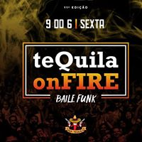 Tequila On Fire 2017