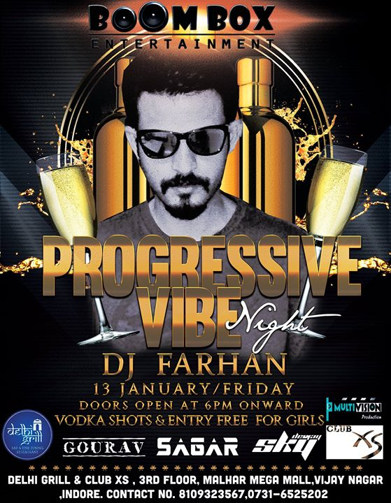 Boombox entertainment presents Progressiv Night WITH DJ Farhan