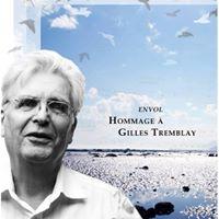 Envol Hommage  Gilles Tremblay