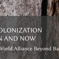 Forum Decolonization then and now Third World Alliance beyond