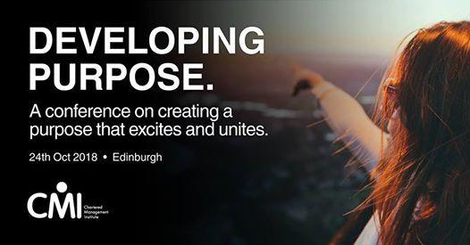 CMI Scotland Conference - Developing Purpose