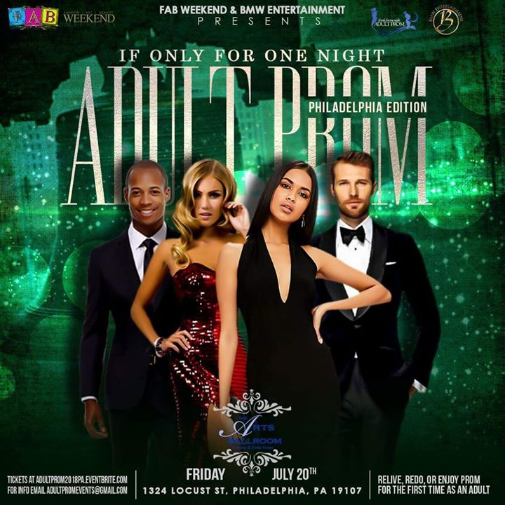 IF Only For One Night 2018 Adult Prom Philly Edition