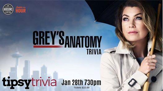 Greys Anatomy Trivia - Jan 28th 730pm Hudsons Shawnessy