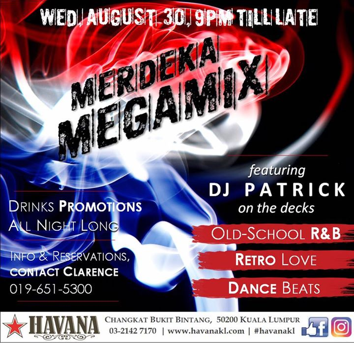 Merdeka MegaMix at Havana KL, Kuala Lumpur