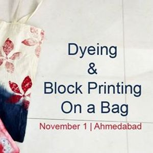 Dyeing &amp Block Printing on a Bag