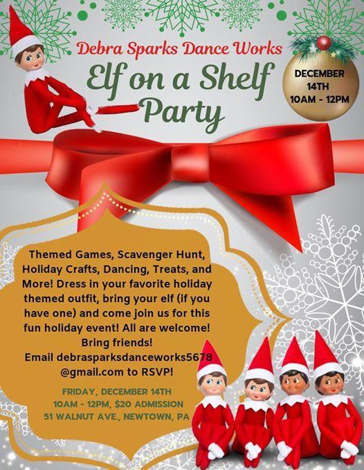 0181da6b4a468 Elf On a Shelf Party! at Debra Sparks Dance Works51 Walnut Ave, Newtown, Bucks  County, Pennsylvania 18940, Bucks