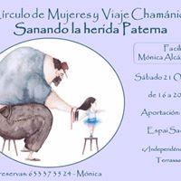 Crculo de Mujeres y Viaje Chamnico Sanando la Herida Paterna