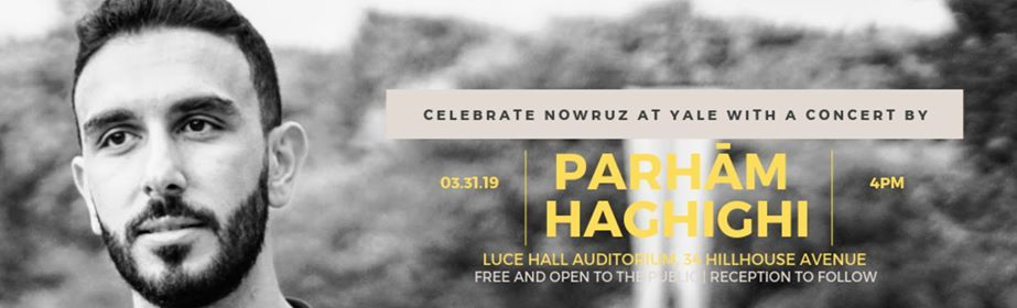 Concert and Celebration of Nowruz at Henry R  Luce Hall