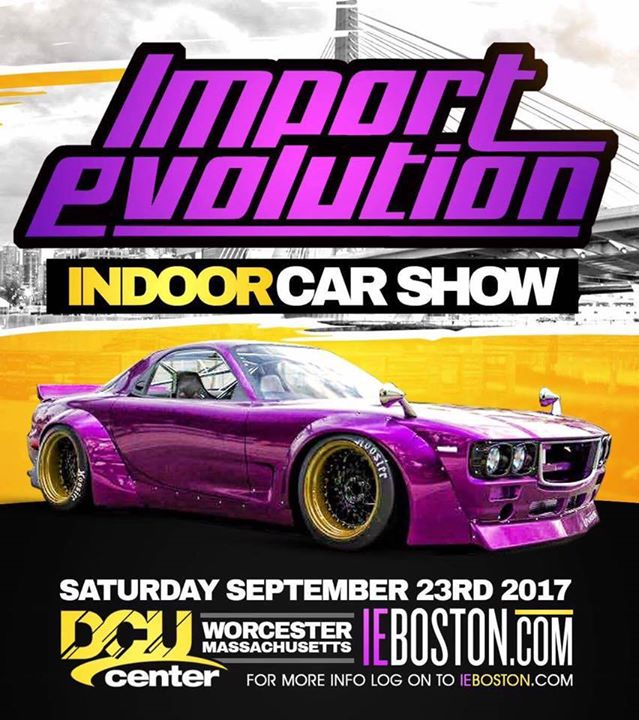 Import Evolution Car Show At DCU Center Worcester - Dcu center car show