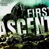 Final Friday Flicks  First Ascent Series Part 1