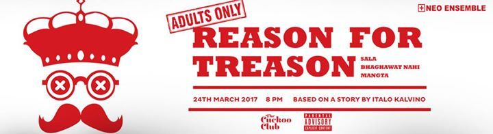 Hinglish Play Reason for Treason