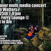 Phil Weaver Multimedia Concert