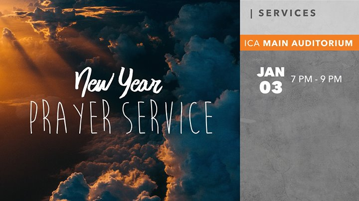 New Year Prayer Service 2018 at ICA - International Christian ...