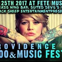 The Providence Tattoo &amp Music Fest 3 at Fete Music Hall