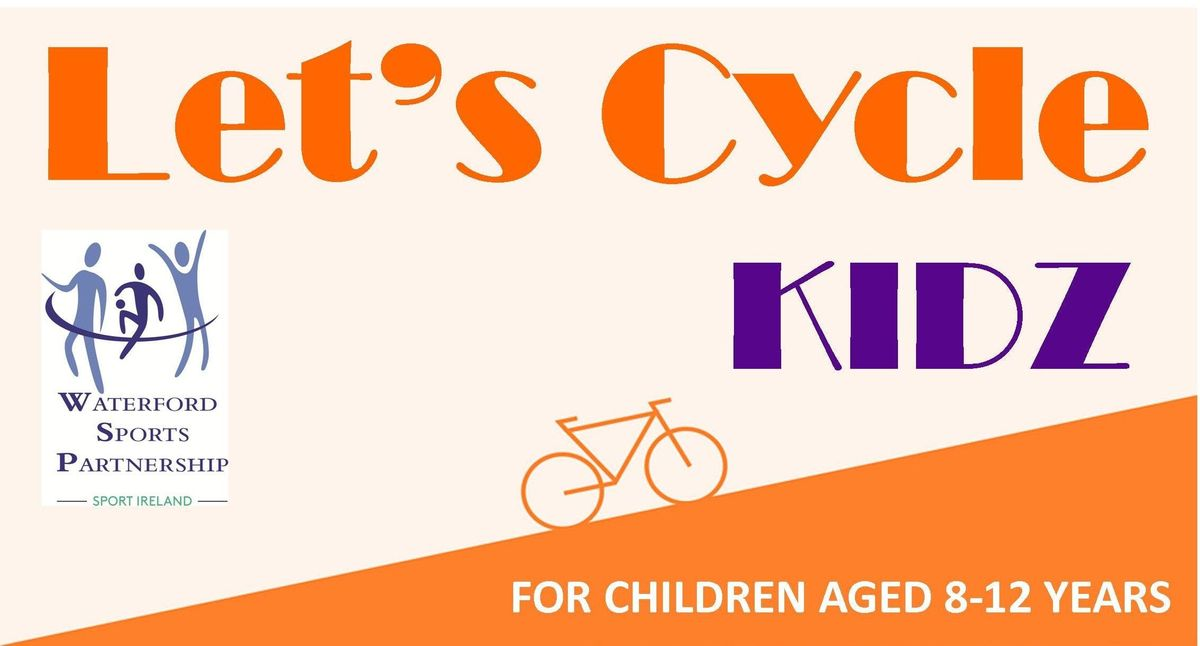 Lets Cycle - KIDZ - 16th Sept 2018