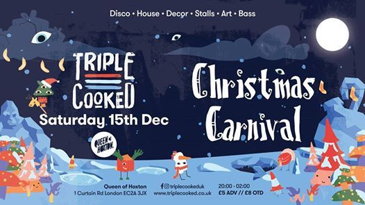 Triple Cooked London -Christmas Carnival