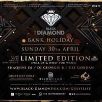 BLACK DIAMOND Sunday APRIL 30th BijouClub