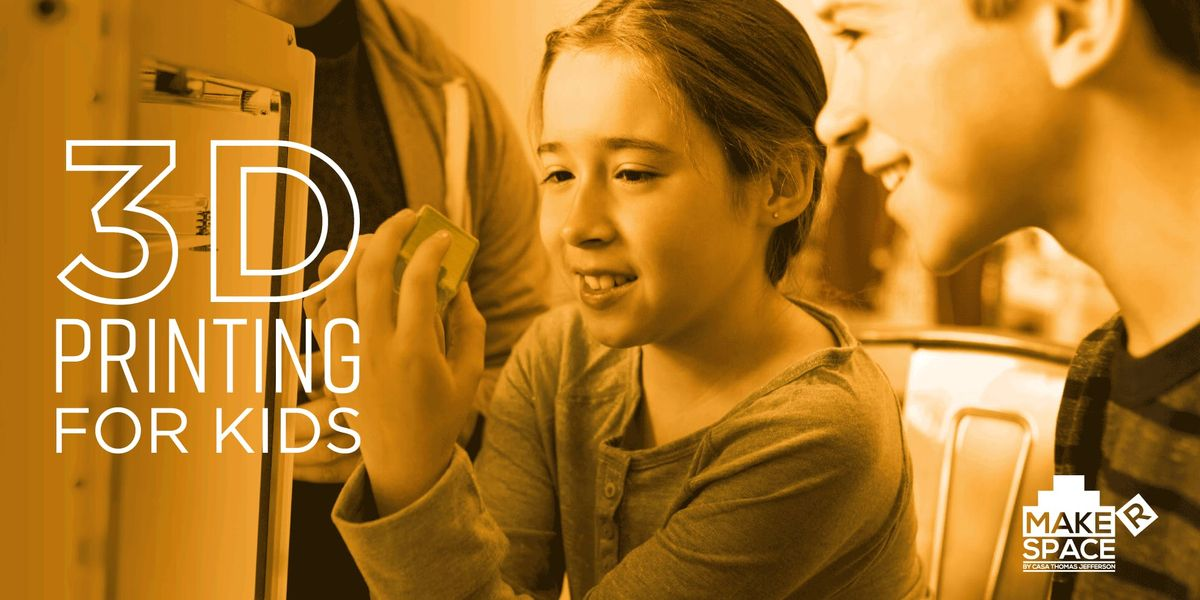 3D Printing for Kids - Abril 2019