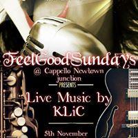 Feel Good Sundays. With KLiC 2.0
