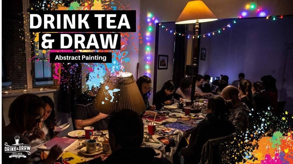 Drink Tea & Draw Abstract Painting