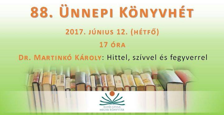 Dr. Martinkó Károly előadása a Könyvhéten at Illyés Gyula Megyei ... e78423742e