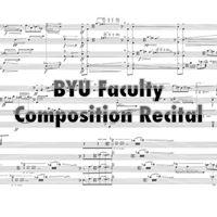 BYU Faculty Composition Recital