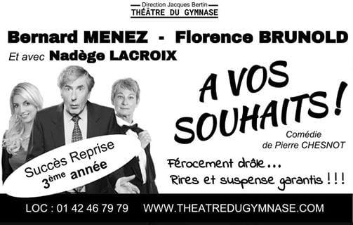 A Vos Souhaits At Theatre Du Gymnase Paris