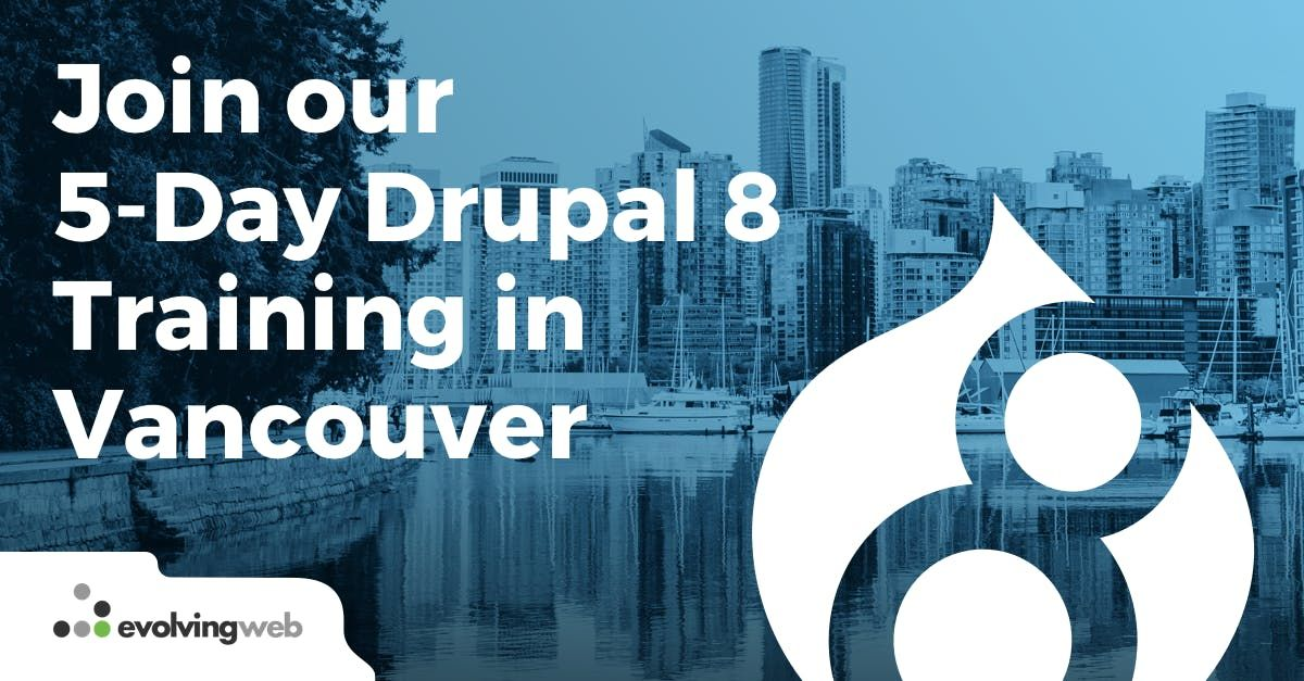 5-Day Drupal 8 Training in Vancouver | Toronto