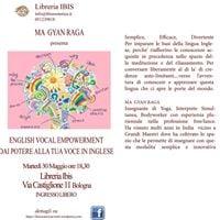 Ma Gyan Raga English vocal empowerment Dai potere alla tua voce
