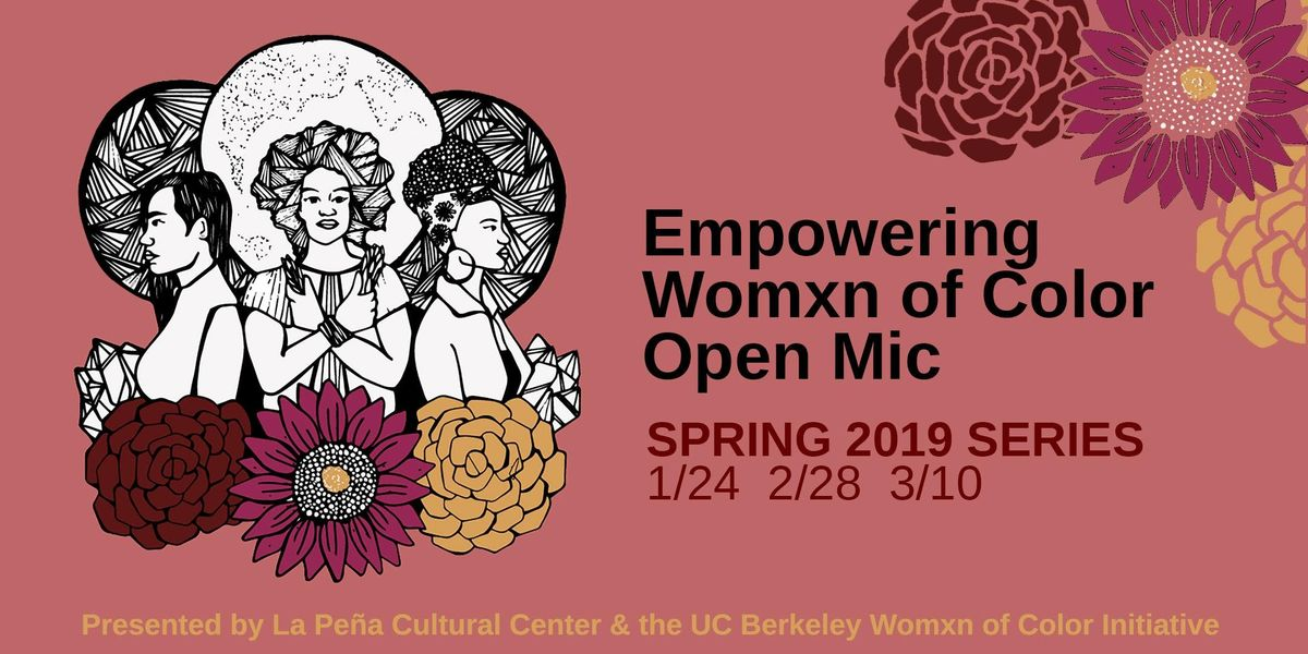 Empowering Womxn of Color Open Mic (Jan. 24)