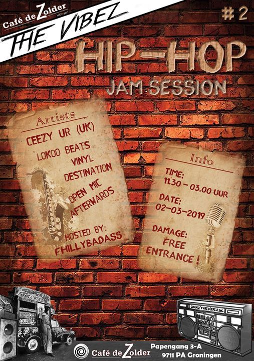 The Vibez Of Hip-Hop Jamsession Groningen 2