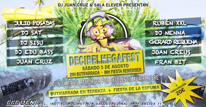 Decibelmegafest Remember Fiesta De La Espuma Eleven
