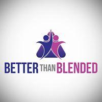 Better Than Blended