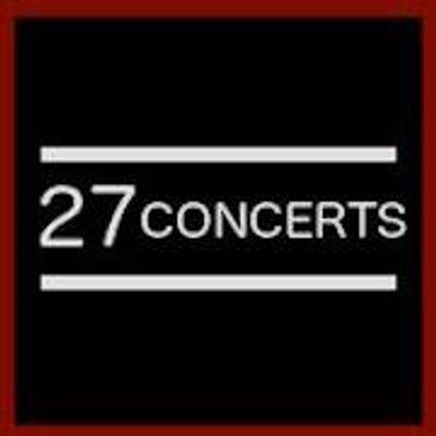 27 Concerts
