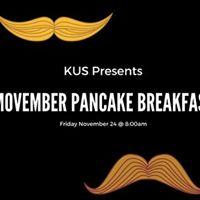 KUS Presents Movember Pancake Breakfast 2017
